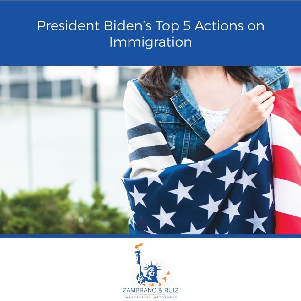 President Biden's Top 5 Actions on Immigration